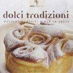 dolci-tradizioni-dessert-classici-e-per-le-feste-di-gribaudo-edizioni
