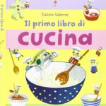 il-mio-primo-libro-di-cucina-di-angela-wilkes