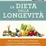 la-dieta-della-longevita-dallo-scienziato-che-ha-rivoluzionato-la-ricerca-su-staminali-e-invecchiamento-la-dieta-mima-digiuno-per-vivere-sani-fino-a-110-anni-di-valter-longo